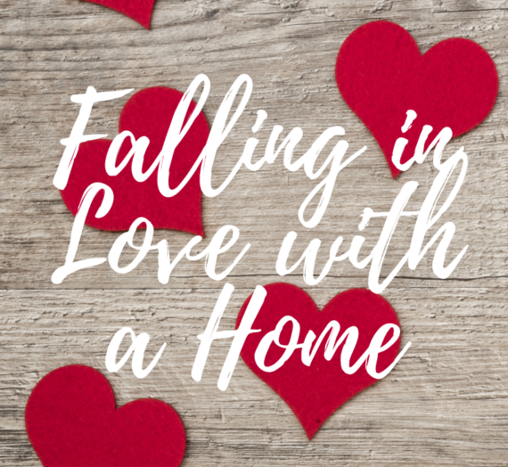 Falling in Love with a Home